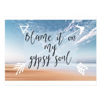 Blame it on my Gypsy Soul - Boho Wanderlust Quote Postcard
