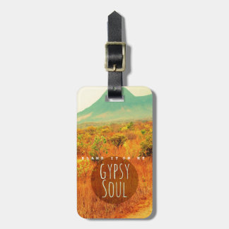Blame It On My Gypsy Soul Traveler Luggage Luggage Tag