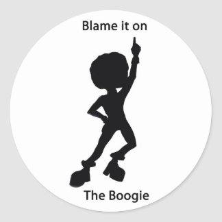 Blame it on the boogie classic round sticker