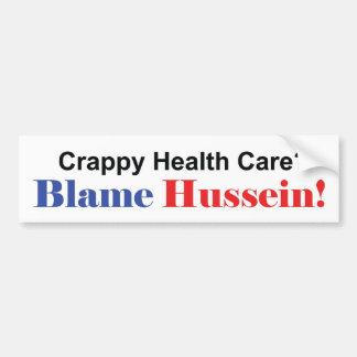 Blame Obama for Crappy Health Care Bumper Sticker