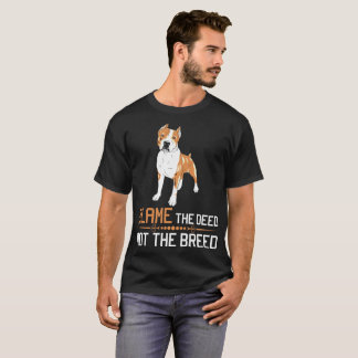 Blame The Deed Not The Breed Cane Corso Tshirt