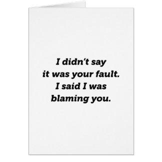 Blaming You Card