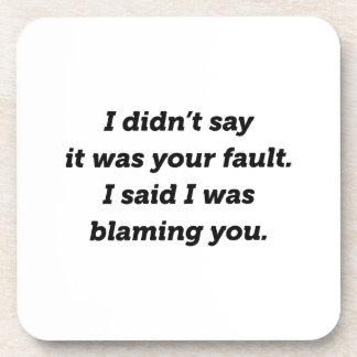 Blaming You Coaster