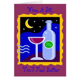 Blank Card, Wine A Bit,, You'll Feel Better Card