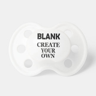 BLANK CREATE YOUR OWN PACIFIER