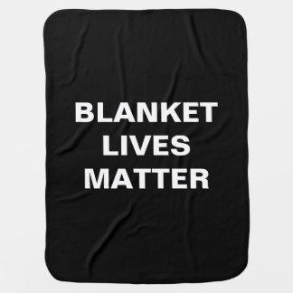 BLANKET LIVES MATTER Luvie Blankie Stroller Blanket