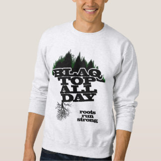 Blaq Top Mens Roots Run Strong Sweater