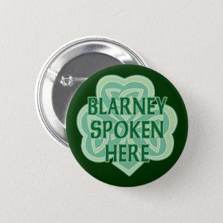 Blarney Spoken Here 2 Inch Round Button