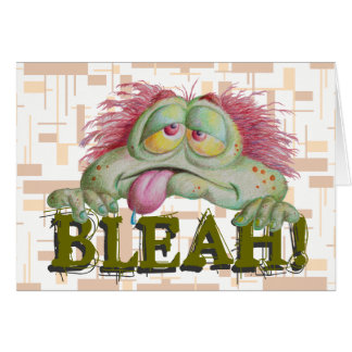 BLEAH! CARD