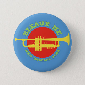 Bleaux Me - New Orleans Jazz 2 Inch Round Button