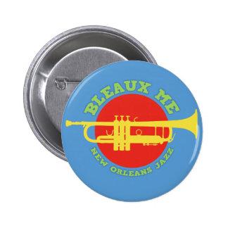 Bleaux Me - New Orleans Jazz 2 Inch Round Button