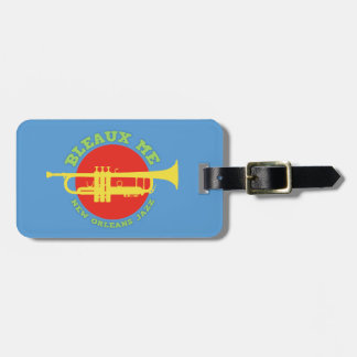 Bleaux Me - New Orleans Jazz Luggage Tag