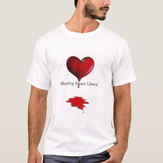 Bleeding Heart Liberal T-Shirt
