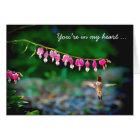 Bleeding Hearts Hummingbird In My Heart Card