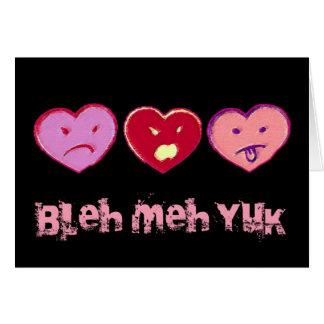 Bleh Meh Yuk Anti Valentine Card