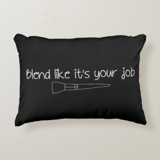 Blend Like It's Your Job Black Throw Pillow
