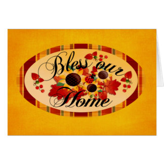 Bless Our Home Card Card