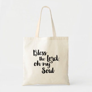 Bless the Lord, Oh my Soul Tote Bag