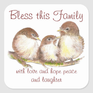 Bless this Family, Quote, Sparrow Birds Square Sticker