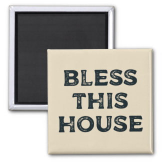 Bless this house - Inspirational Home Wall Magnet