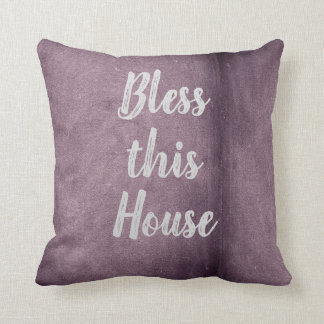 """Bless This House Polyester Throw Pillow 16"""" x 16"""""""