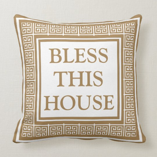 Bless This House  Stylish Greek key Throw Pillow