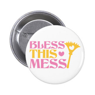 Bless this MESS Pinback Button