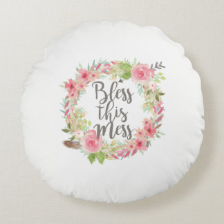 Bless This Mess Round Pillow