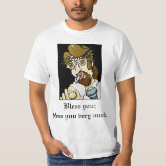 Bless You T-Shirt