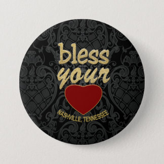 Bless Your Heart from Nashville Round Button