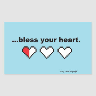 """Bless Your Heart"" Sticker"