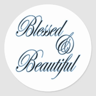 Blessed and Beautiful sticker