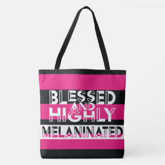 BLESSED and HIGHLY MELANINATED Tote