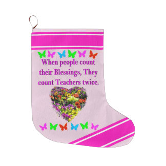 BLESSED AND INSPIRING TEACHER DESIGN LARGE CHRISTMAS STOCKING