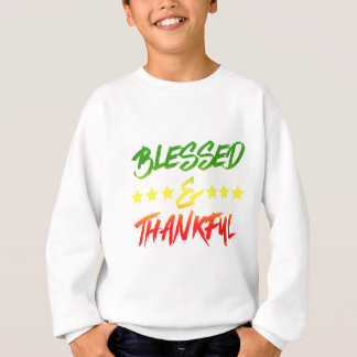 Blessed and Thankful Sweatshirt