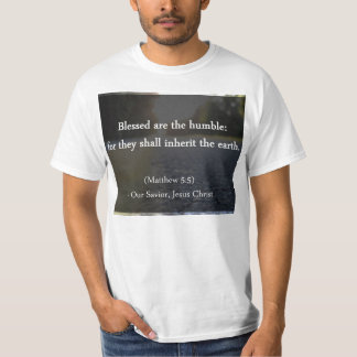 Blessed are Humble T-Shirt
