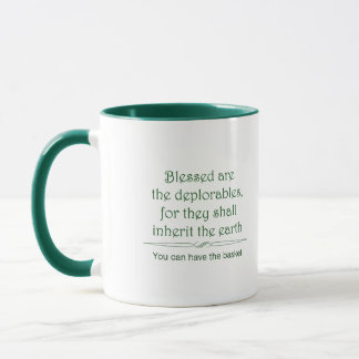 Blessed are the deplorables mug 1 in green