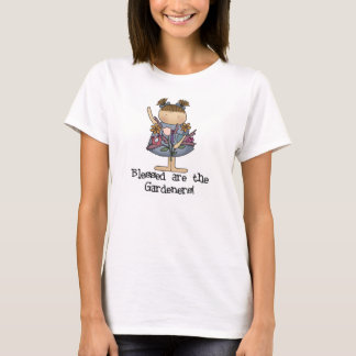 Blessed are the Gardeners T-Shirt