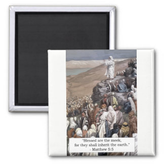 'Blessed are the meek...' Matthew 5:5 Magnet