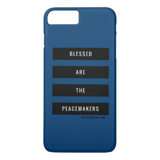 Blessed are the Peacemakers iPhone 8 Plus/7 Plus Case