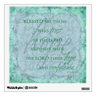 Blessed are Those Who trust in the Lord Wall Decal