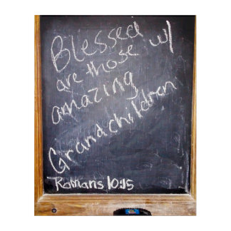 Blessed are those with amazing Grandchildren art