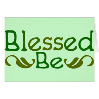 Blessed Be Greeting Card
