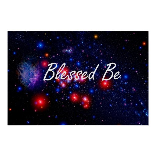 Blessed Be saying against dark space image Posters