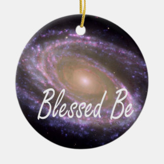Blessed be saying against galaxy image ceramic ornament