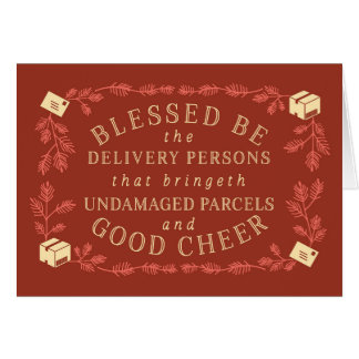 Blessed Be The Delivery Persons   Funny Holiday Card