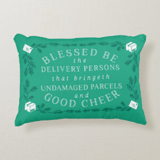Blessed Be The Delivery Persons | Funny Holiday Decorative Pillow