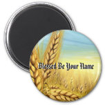 Blessed Be Your Name Magnet