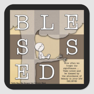 Blessed By  Abundance of Beauty Square Sticker