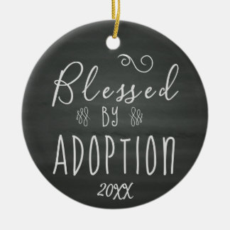 Blessed by Adoption - Foster Care, Adopt Gift Ceramic Ornament